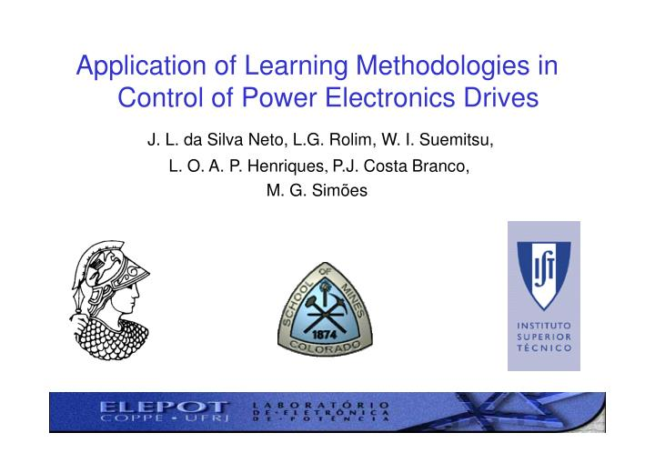PPT - Application of Learning Methodologies in Control of Power