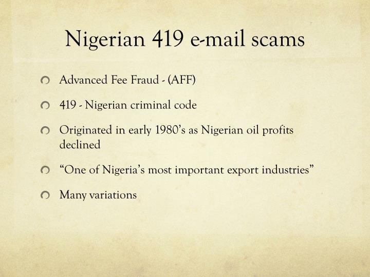 Nigerian 419 e-mail scams