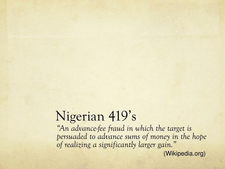 Nigerian 419's