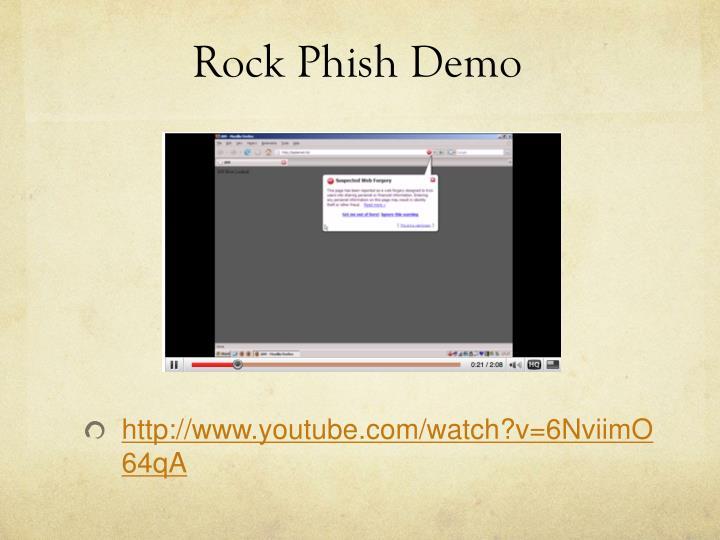 Rock Phish Demo