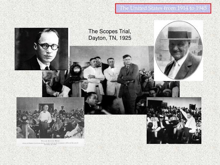 The Scopes Trial, Dayton, TN, 1925