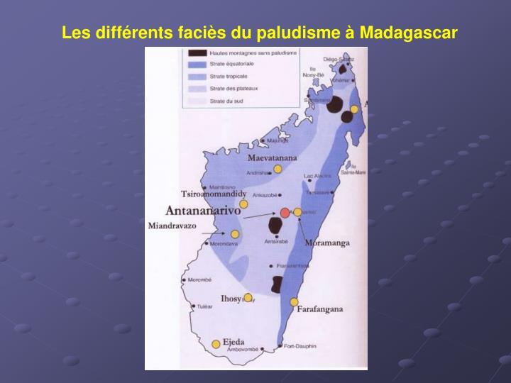 Les différents faciès du paludisme à Madagascar