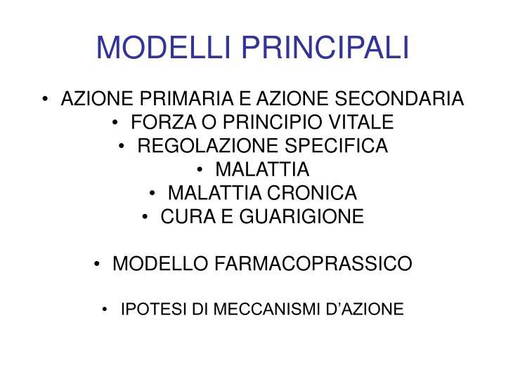 MODELLI PRINCIPALI