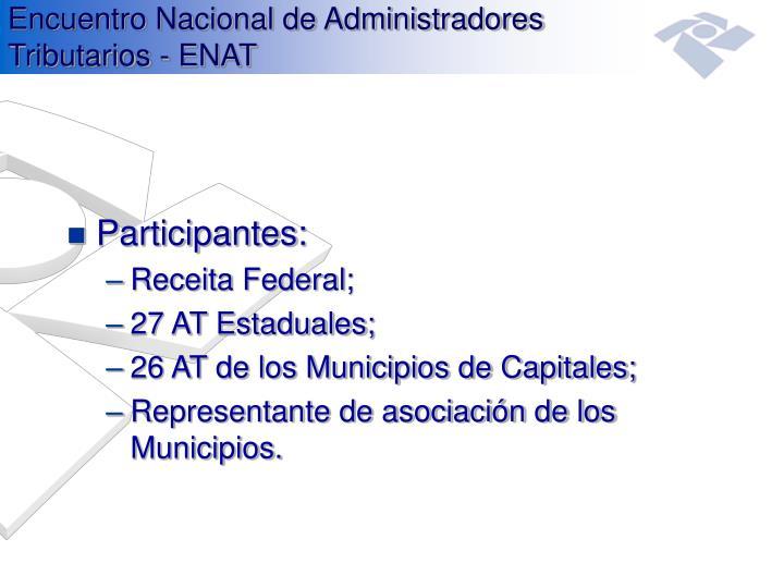 Encuentro Nacional de Administradores Tributarios - ENAT