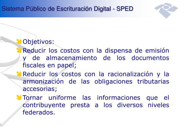 Sistema Público de Escrituración Digital - SPED