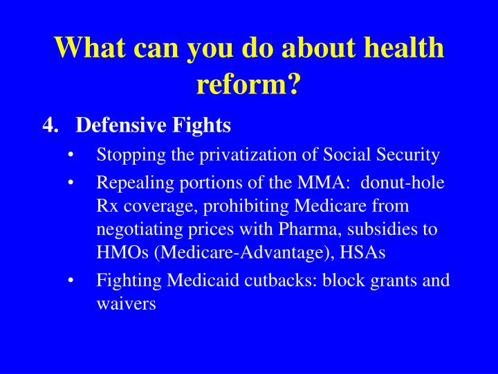 What can you do about health reform?