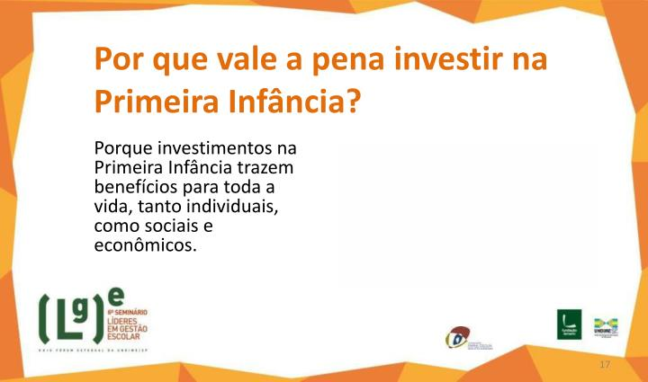 Por que vale a pena investir na Primeira Infância?