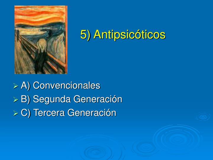 5) Antipsicóticos