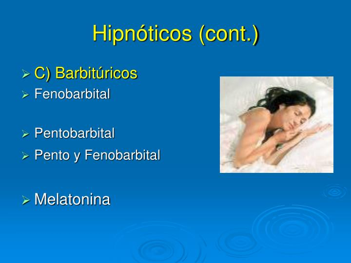 Hipnóticos (cont.)