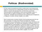 pol ticas biodiversidad