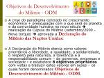 objetivos de desenvolvimento do mil nio odm