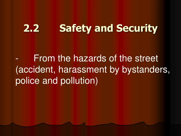 2.2 Safety and Security