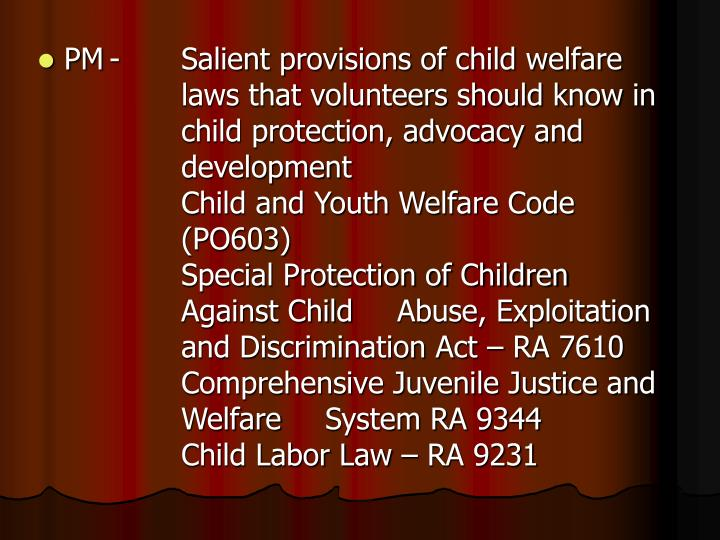 PM-Salient provisions of child welfare laws that volunteers should know in child protection, advocacy and development