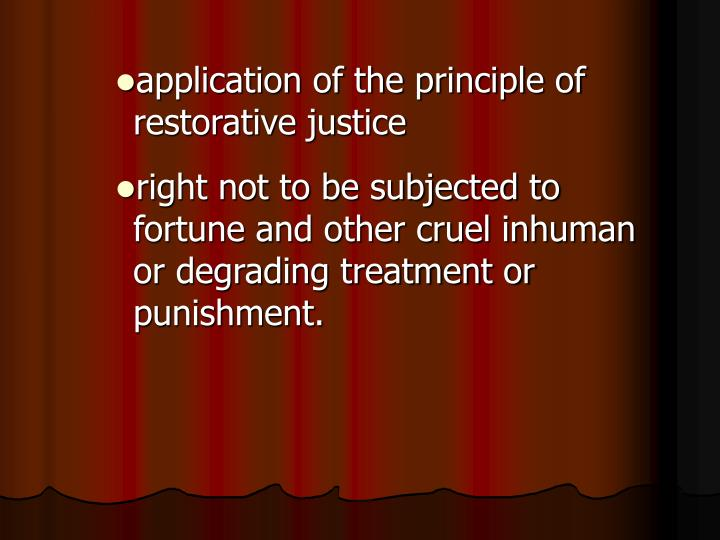 application of the principle of restorative justice