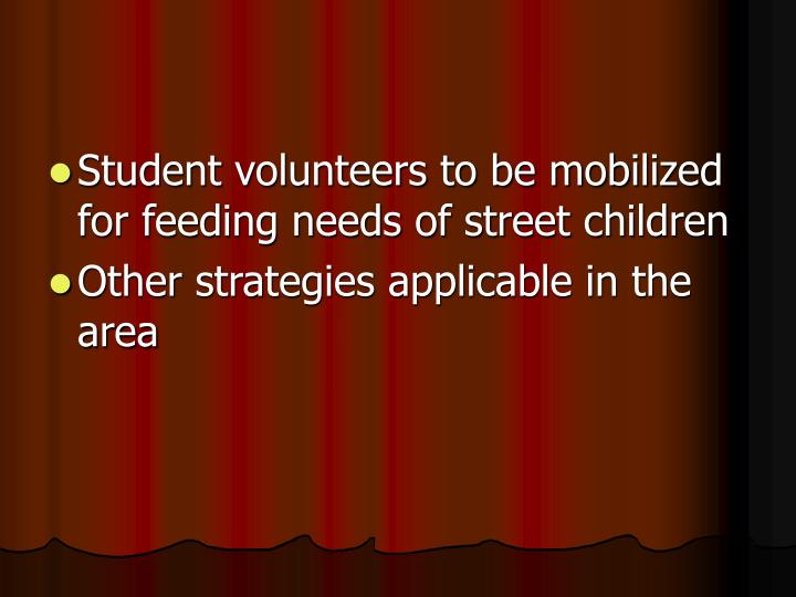 Student volunteers to be mobilized for feeding needs of street children