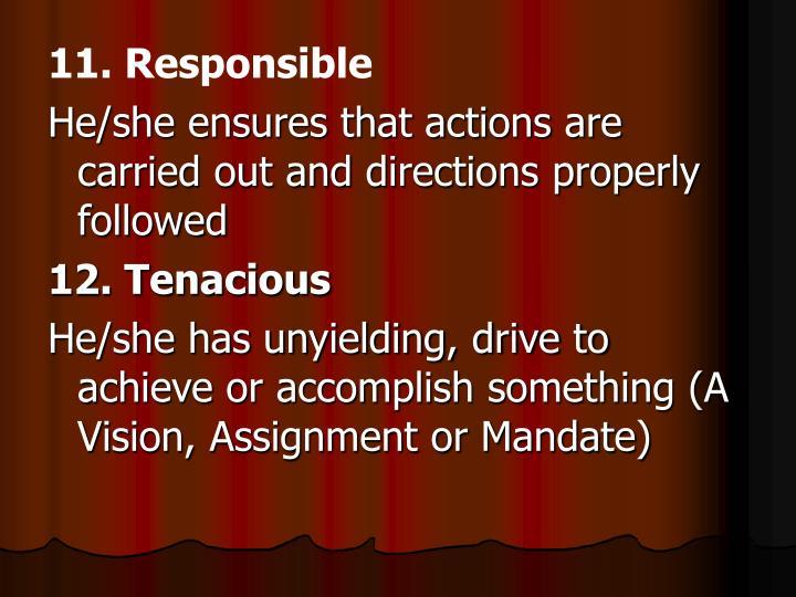 11. Responsible