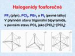 halogenidy fosfore n