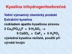kyselina trihydrogenfosfore n1