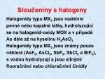 slou eniny s halogeny1