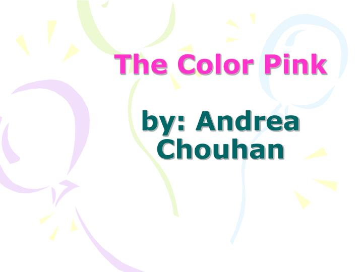 the color pink by andrea chouhan n.