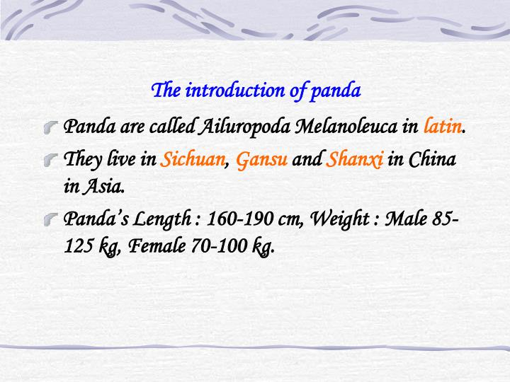 The introduction of panda