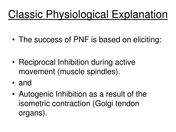 Classic Physiological Explanation