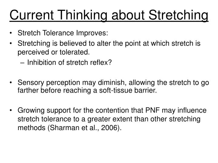 Current Thinking about Stretching