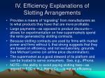 iv efficiency explanations of slotting arrangements