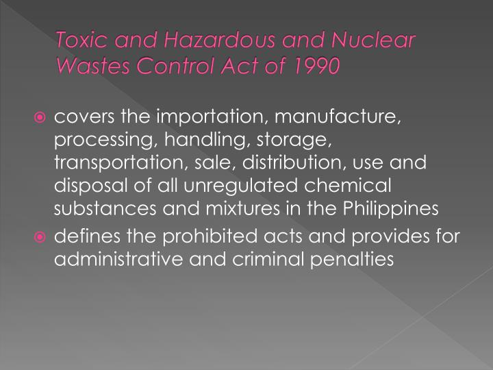 Toxic and Hazardous and Nuclear Wastes Control Act of 1990