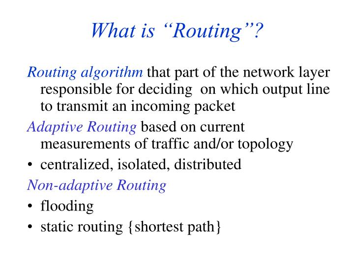 "PPT - What is ""Routing""? PowerPoint Presentation - ID:4607537"