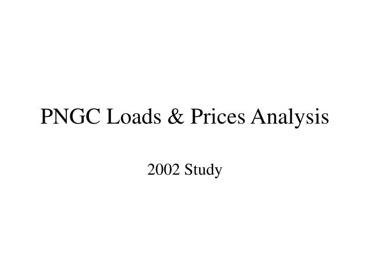 PNGC Loads & Prices Analysis