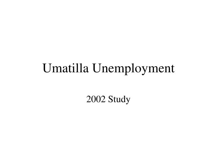 Umatilla Unemployment