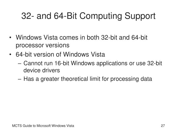 32- and 64-Bit Computing Support