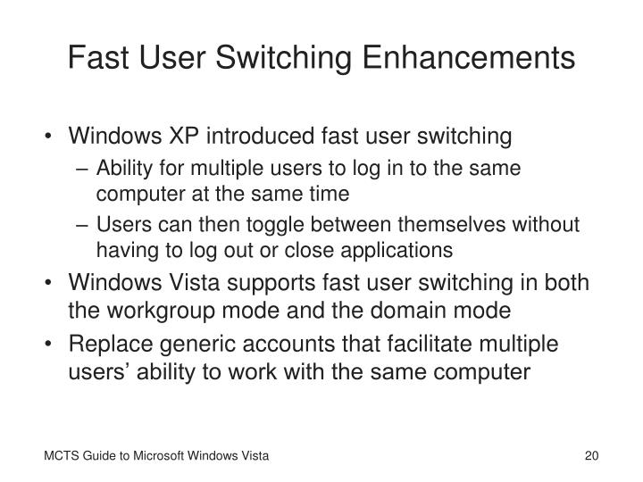 Fast User Switching Enhancements