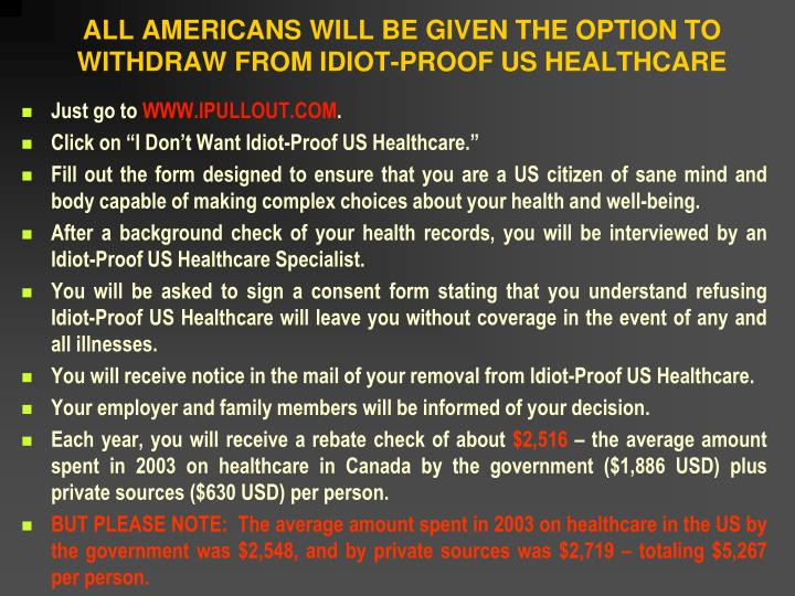 ALL AMERICANS WILL BE GIVEN THE OPTION TO