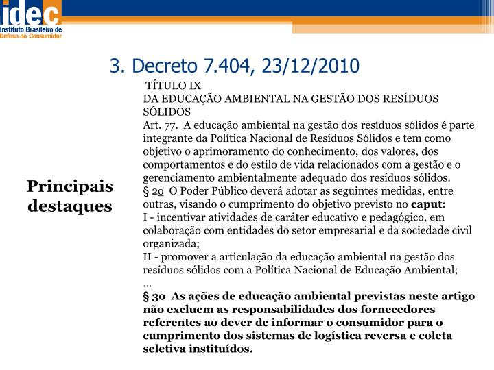 3. Decreto 7.404, 23/12/2010