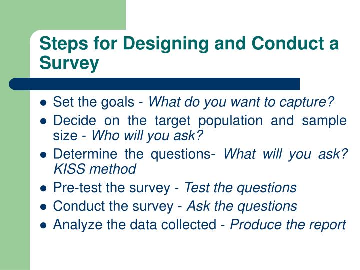 Steps for Designing and Conduct a Survey