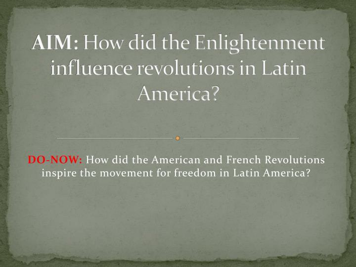 enlightenment on revolutions Enlightenment and revolution the enlightenment was a seventeenth- and eighteenth-century international movement in ideas and sensibilities, emphasizing the exercise of critical reason as opposed to religious dogmatism or unthinking faith.