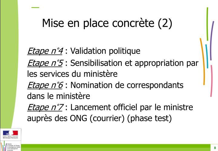 Mise en place concrète (2)