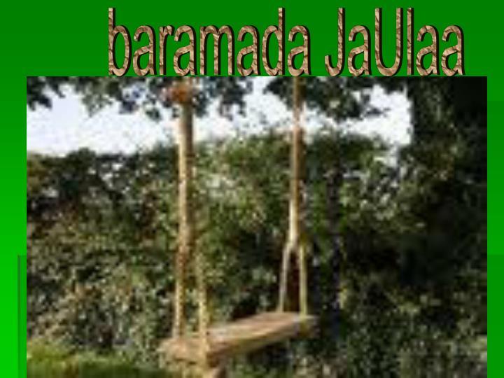 baramada JaUlaa