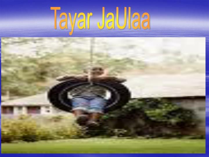 Tayar JaUlaa