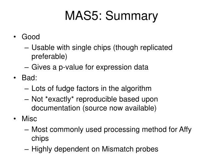 MAS5: Summary