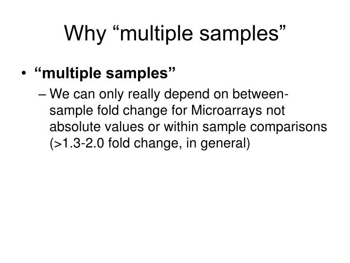 """Why """"multiple samples"""""""