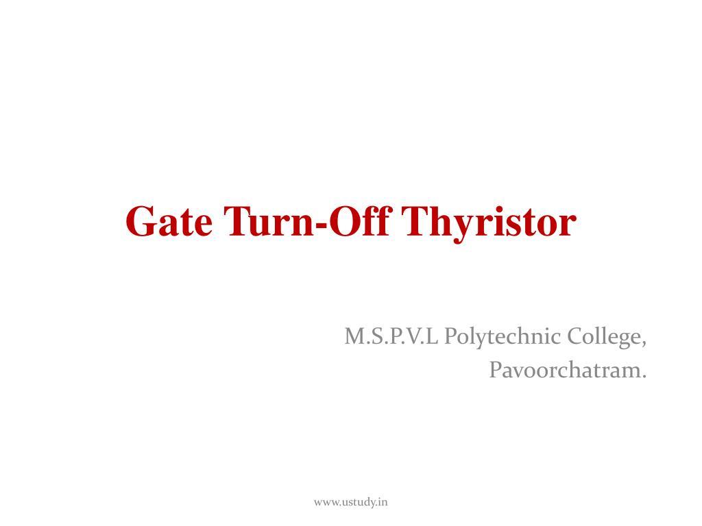 Ppt Gate Turn Off Thyristor Powerpoint Presentation Id4608943 Circuit Diagram Switch N