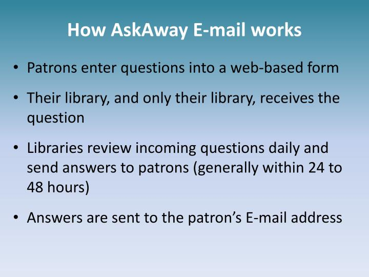 How askaway e mail works
