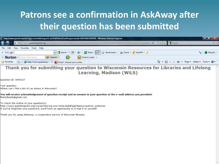 Patrons see a confirmation in AskAway after their question has been submitted