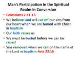 man s participation in the spiritual realm in conversion