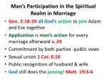 man s participation in the spiritual realm in marriage