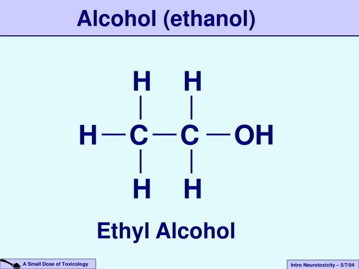 Alcohol (ethanol)