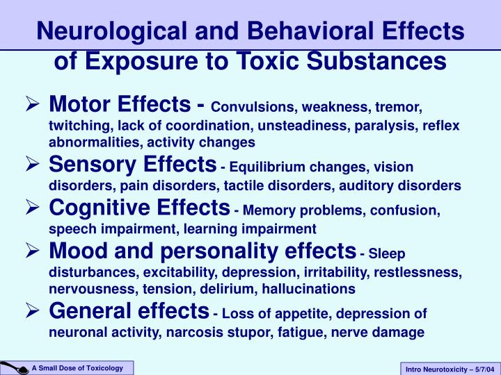 Neurological and Behavioral Effects of Exposure to Toxic Substances